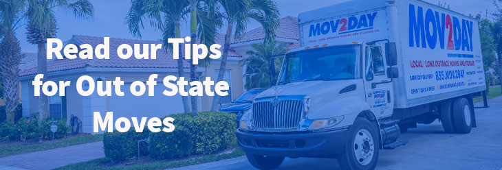 Click to Read our Tips for Out of State Moves Blog