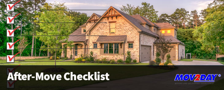 Moving Checklist After Your Move Edition Mov2Day Blog