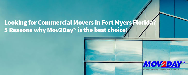 Commercial Building with the text: Looking for Commercial Movers in Fort Myers, Florida? | Mov2Day Fort Myers Movers