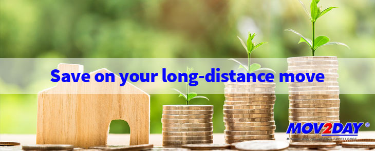 Saving Money on Your Long-Distance Move | Mov2Day Blog